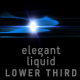 Elegant Liquid Lower Third - VideoHive Item for Sale