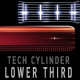 Tech cylinder LOWER THIRD &amp;amp; REVEALER pack - VideoHive Item for Sale