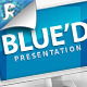 Blue'd Presentation - Blue you away - GraphicRiver Item for Sale