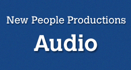 New People Productions - Audio