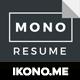 Mono Resume-Graphicriver中文最全的素材分享平台