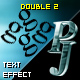 PJ Double 2 - text effect - ActiveDen Item for Sale