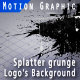 """Splatter grunge - Logo's Background - Filler"" - VideoHive Item for Sale"