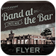 Band at the Bar Flyer/Poster-Graphicriver中文最全的素材分享平台