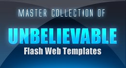COLLECTION OF UNBELIEVABLE FLASH WEB TEMPLATES