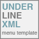 Underline XML Menu - ActiveDen Item for Sale