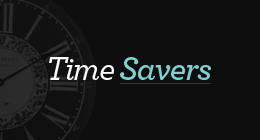 Time Savers