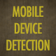 Mobile Device Detection - CodeCanyon Item for Sale