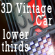3D Vintage car lower thirds - VideoHive Item for Sale