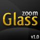 zoomGlass v1.0 - ActiveDen Item for Sale