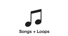 Songs + Loops