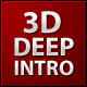 3D XML DEEP INTRO - ActiveDen Item for Sale