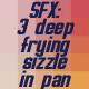3 Deep Frying Sizzles Set