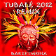 Tubalé - 2012 Remix