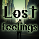 Lost Feelings