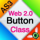 AS3 web 2.0 button class - ActiveDen Item for Sale