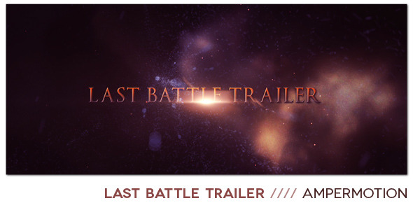 After Effects Project - VideoHive Last Battle Trailer 1027848