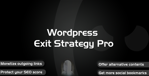 Wordpress Exit Strategy Pro - CodeCanyon Item for Sale