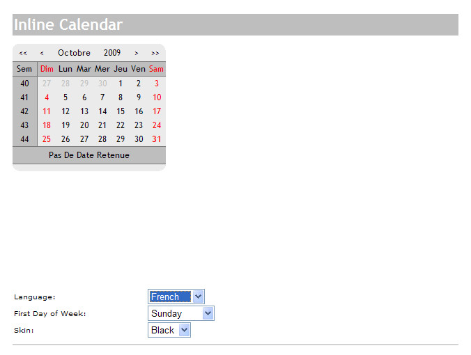 JSCalendar - The jsCalendar default supports 4 languages.