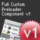 Full Custom Preloader Component V1 - ActiveDen Item for Sale