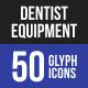 Dentist Equipment Glyph Ico-Graphicriver中文最全的素材分享平台