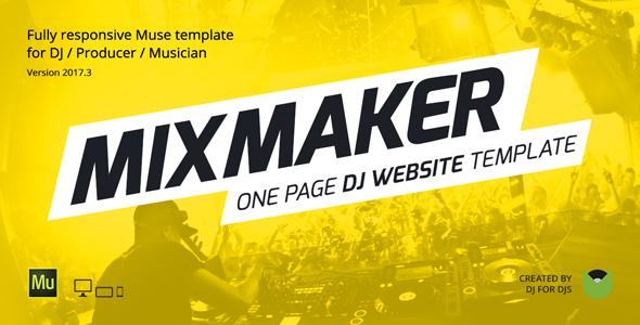 MixMaker - DJ / Producer / Music Band Website Responsive Muse ...
