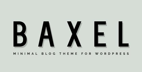 Baxel – Minimal Blog Theme for WordPress