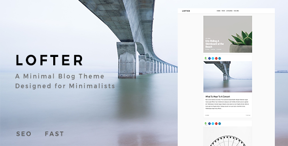 Lofter – Minimal Blog Theme