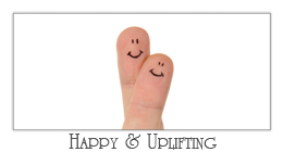 Happy & Uplifting