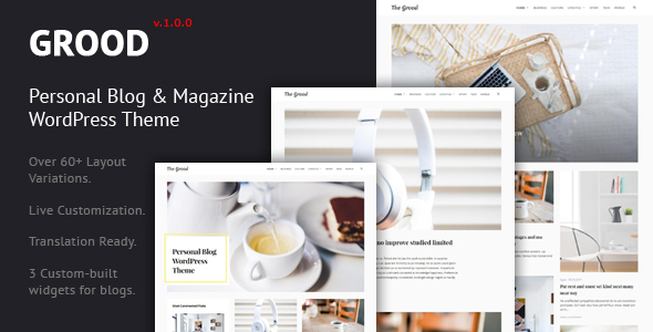 Grood – Personal Blog & Magazine WordPress Theme