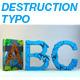Destruction Typo 3D - GraphicRiver Item for Sale
