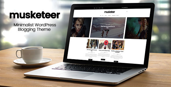 Musketeer – Minimalist Blogging WordPress Theme
