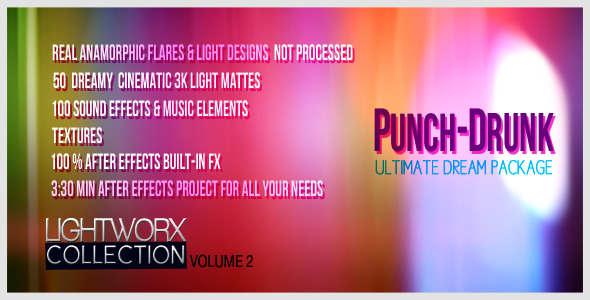 VideoHive PUNCH-DRUNK DREAMPACK LightWorX Collection V2 1984857