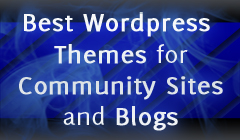 Best Wordpress Themes for Community Sites and Blogs