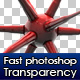 Fast Transparency - GraphicRiver Item for Sale