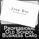 Professional Old School Business Card - GraphicRiver Item for Sale