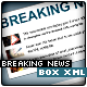 BREAKING NEWS BOX XML - ActiveDen Item for Sale