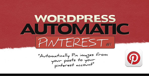 CodeCanyon Pinterest Automatic Pin Wordpress Plugin 2203314