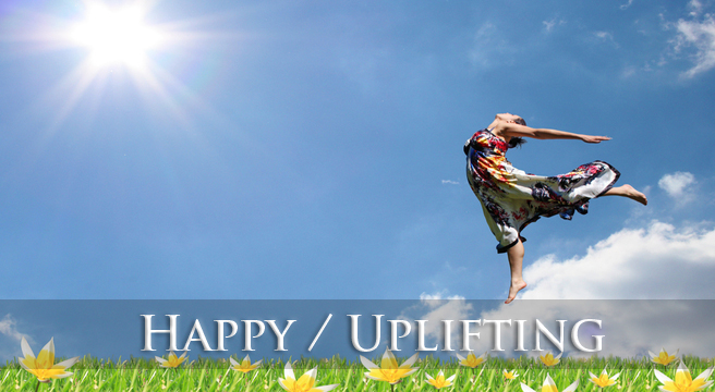 HAPPY / UPLIFTING