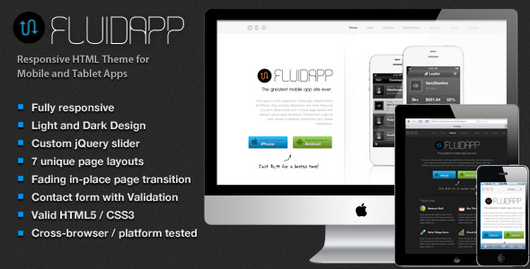 FluidApp - Responsive Mobile App Website Template - Preview - FluidApp is a clean, bold, responsive showcase site for Mobile, iPad and Tablet apps. Choose from iPhone, Android, Windows, Nexus and/or Blackberry and simply drop in your own images! FluidApp comes with a dark and light version, custom jQuery homepage slider, 7 unique page layouts with smooth in-place transitions, screenshot gallery and real-time Google font picker.