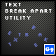 Text Break Apart Utility Class - ActiveDen Item for Sale
