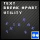 Text Break Apart Utility Class