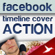 Facebook Timeline Cover Action - GraphicRiver Item for Sale
