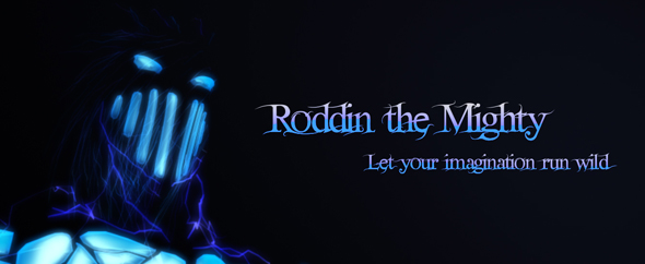 roddinthemighty