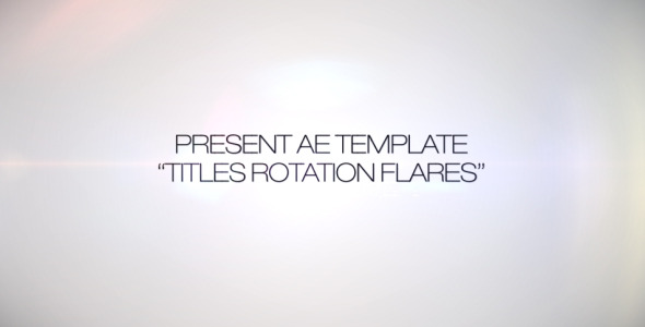 After Effects Project - VideoHive Titles Rotation Flare 266634