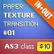 Paper Texture Transition #01 (IN/OUT) AS3 - ActiveDen Item for Sale