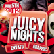 Juicy Nights Flyer Template Vol.3 - GraphicRiver Item for Sale