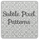Subtle Pixel Patterns - GraphicRiver Item for Sale