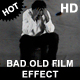 Bad Old Film Filter HD - VideoHive Item for Sale
