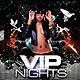 Vip Nights - GraphicRiver Item for Sale
